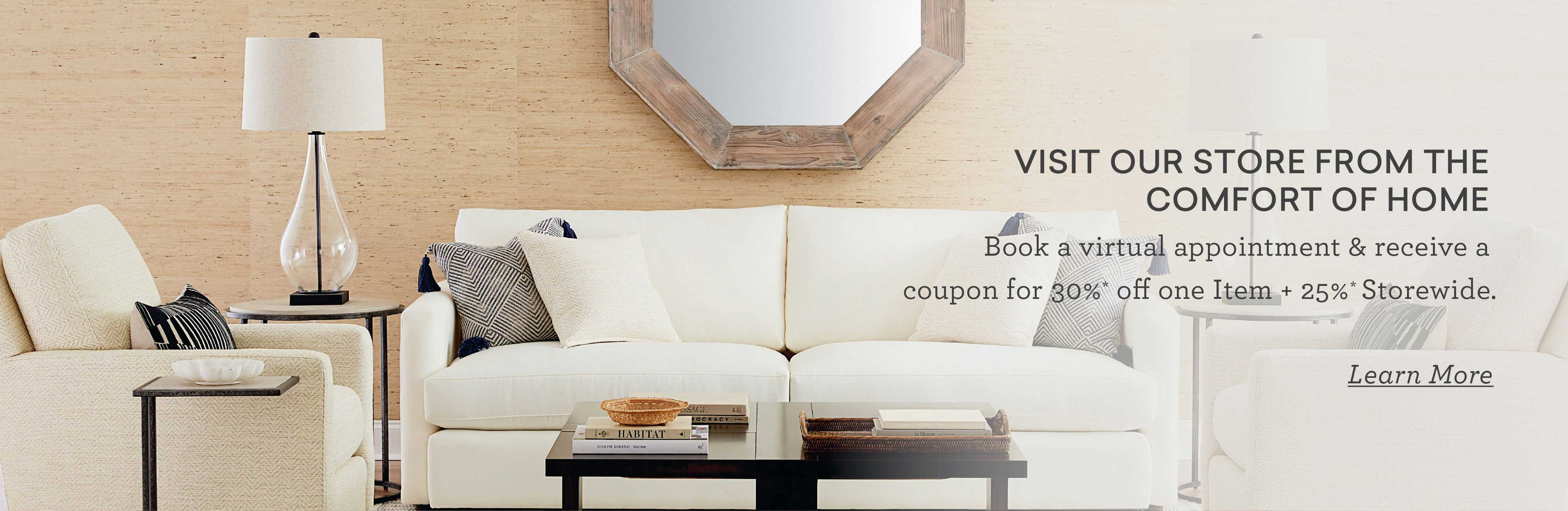 Book a virtual appointment and receive a coupon for 30% off one item and 25% off storewide Desktop