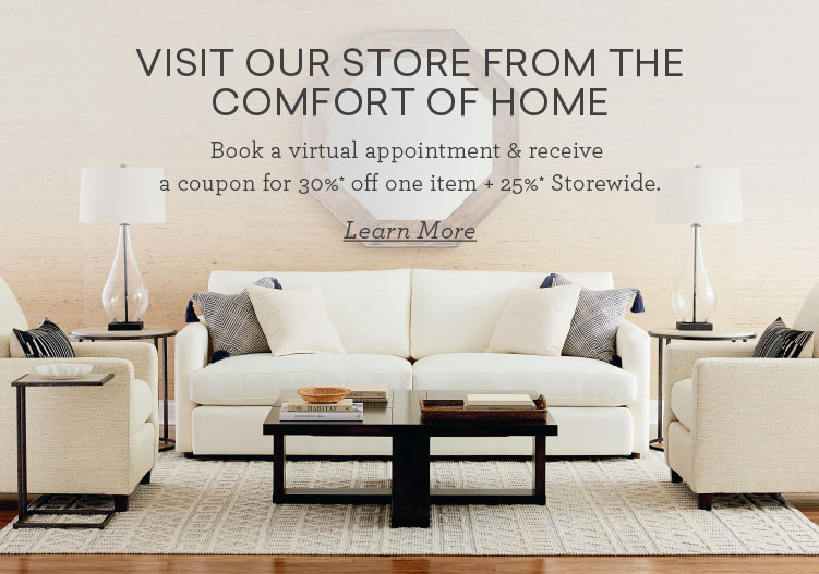 Book a virtual appointment and receive a coupon for 30% off one item and 25% off storewide Mobile