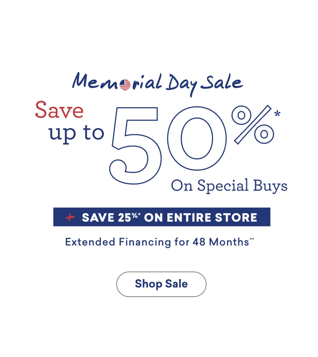 memorial day sale save up to 50% off on special buys plus save 25% on other furniture extended financing 48 months Desktop